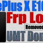 OnePlus X E1003 Phone Lock, Frp Lock Removed By using UMT Dongle