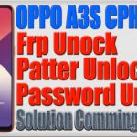 OPPO CPH1803 A3S Frp Lock | Phone Lock | Pattern Lock | Comming Soon